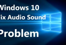 How to Fix Audio Issues In Windows 10 PC